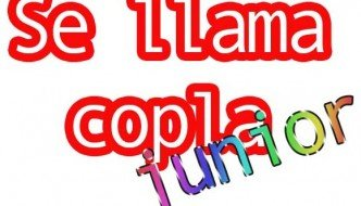 Se llama Copla Junior