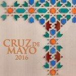 Cartel del Día de la Cruz 2016 basado en la artesanía tradicional granadina.